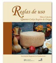 Reglas de uso de la marca colectiva mexicana Queso Cotija Región de Origen